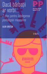 daca-barbatii-ar-vorbi-7-chei-pentru-intelegerea-psihologiei-masculine_1_fullsize